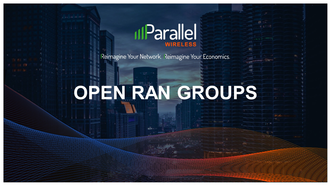 Understanding the Different Open RAN Groups in the Telecoms Industry